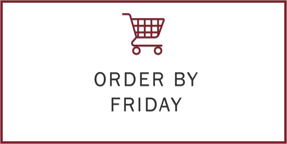 Order by Friday - Box
